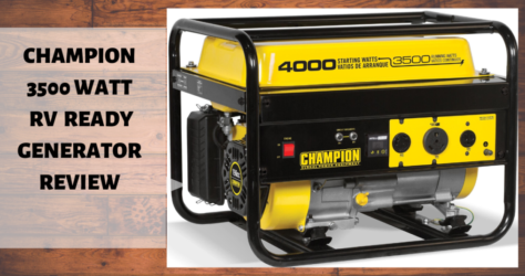 CHAMPION 3500 WATT RV READY GENERATOR REVIEW